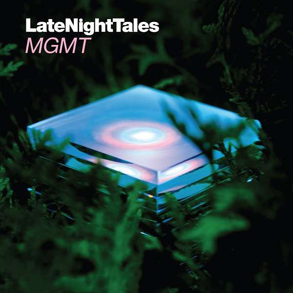 Late Night Tales by MGMT