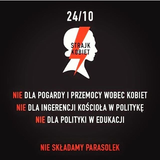 NO to propaganda and violence against women!  NO to the interference of the church in political matter!  NO to the political interference in education! #czarnyprotest #prochoice #prochoiceisprolife