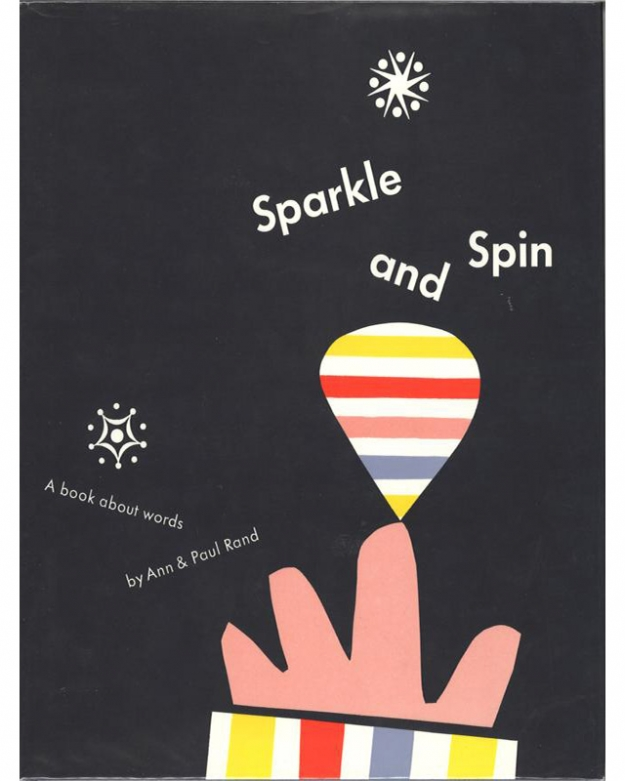 "Пол и Энн Рэнд, книга ""Sparkle and Spin: A Book About Words"", 1957"